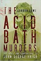 Lowe: the Acid Bath Murders