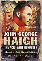 Oates: Haigh, the Acid-Bath Murderer