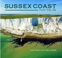 Jason Hawkes: Sussex Coast from the Air